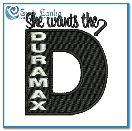 D Duramax She Wants The Logo Embroidery Design Emblanka Com